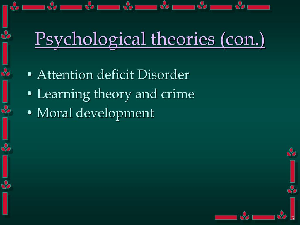 Psychological theories (con.)