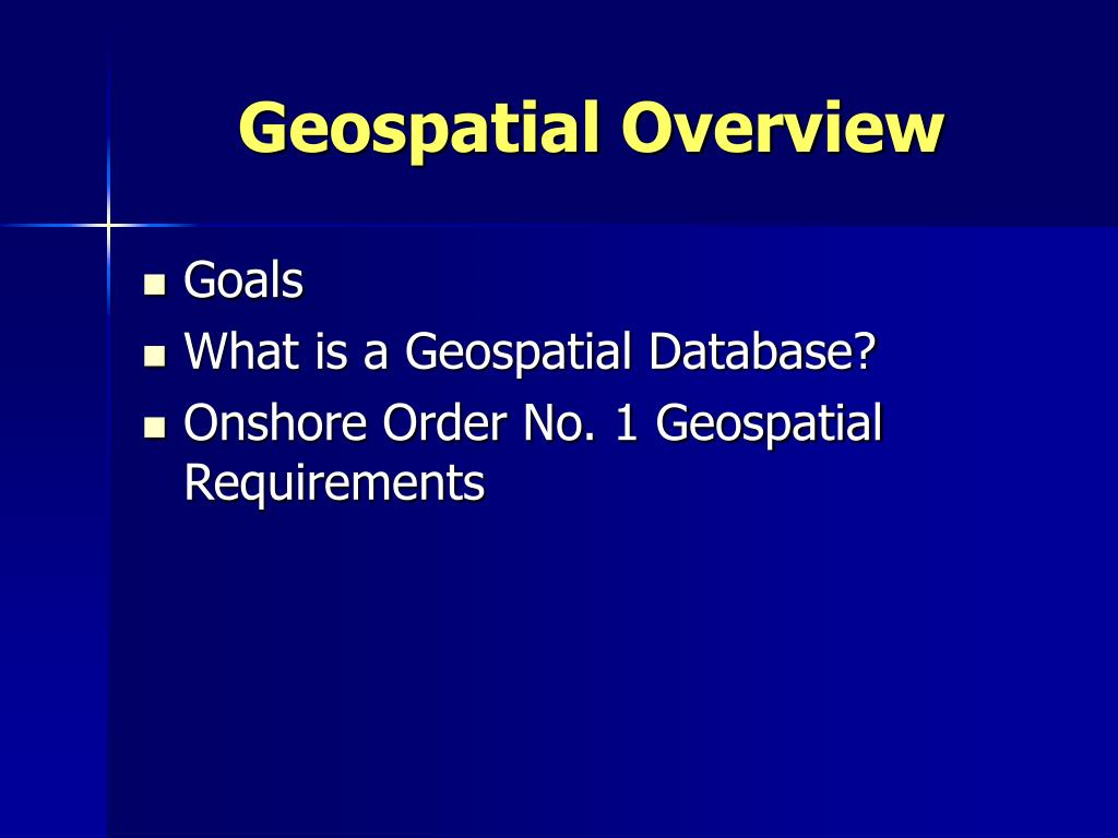 Geospatial Overview