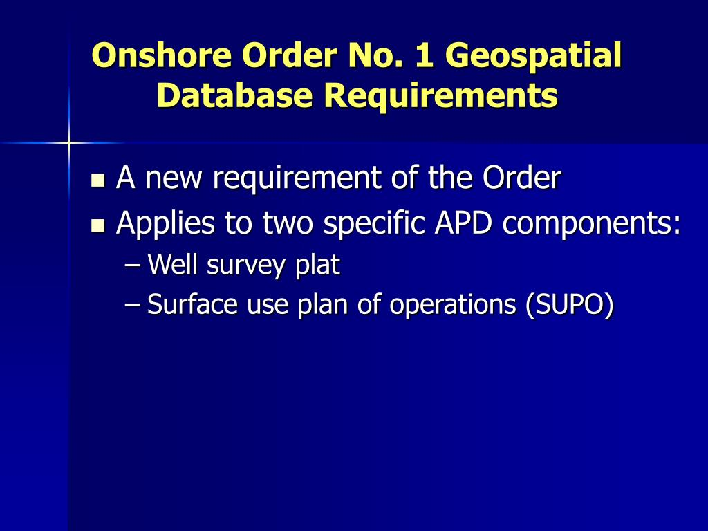 Onshore Order No. 1 Geospatial Database Requirements