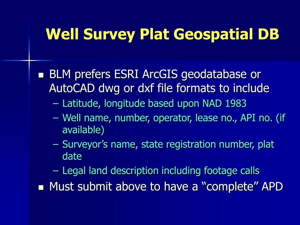 Well Survey Plat Geospatial DB