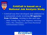 criticall is based on a national job analysis study