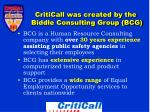 criticall was created by the biddle consulting group bcg