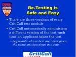 re testing is safe and easy