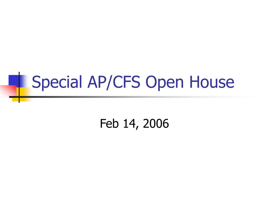 special ap cfs open house l.