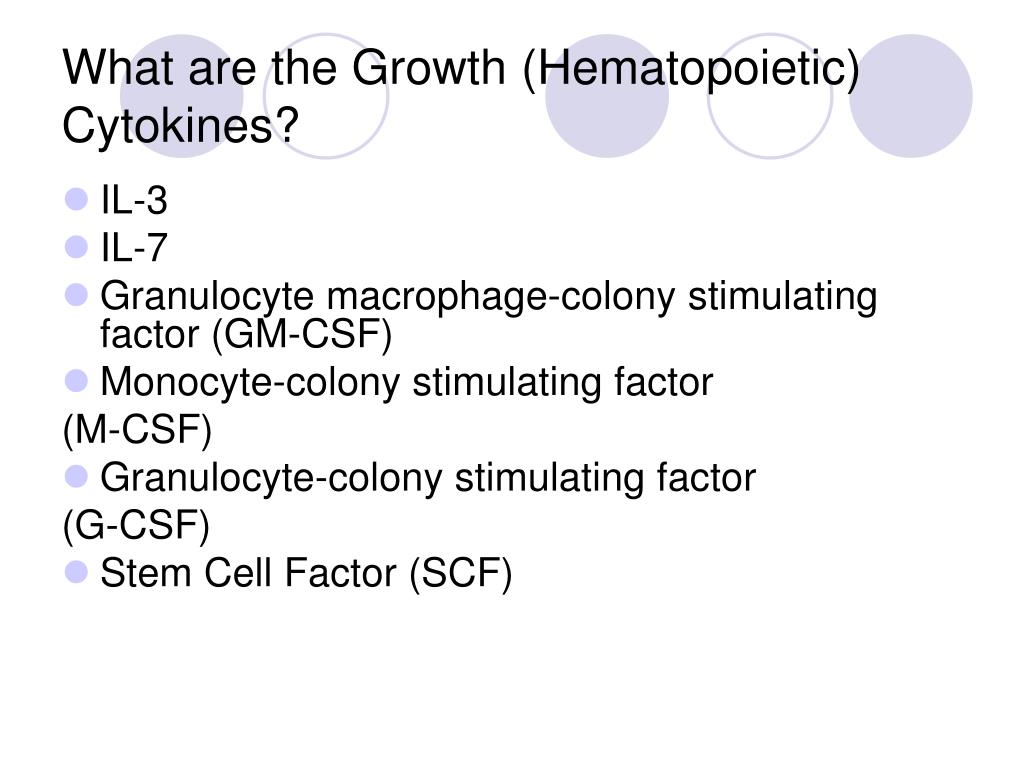 What are the Growth (Hematopoietic) Cytokines?