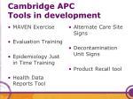 cambridge apc tools in development