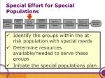 special effort for special populations