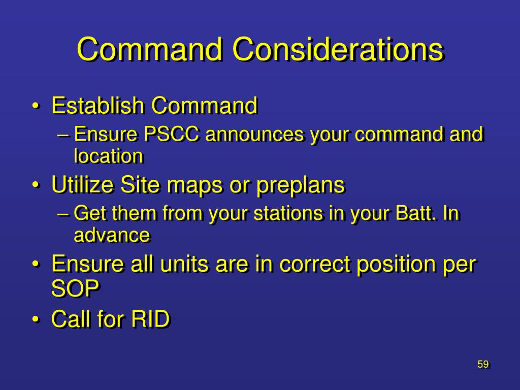 Command Considerations