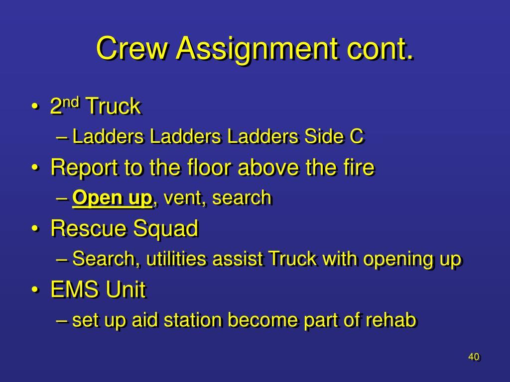 Crew Assignment cont.