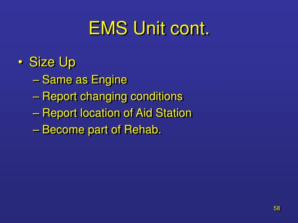 EMS Unit cont.
