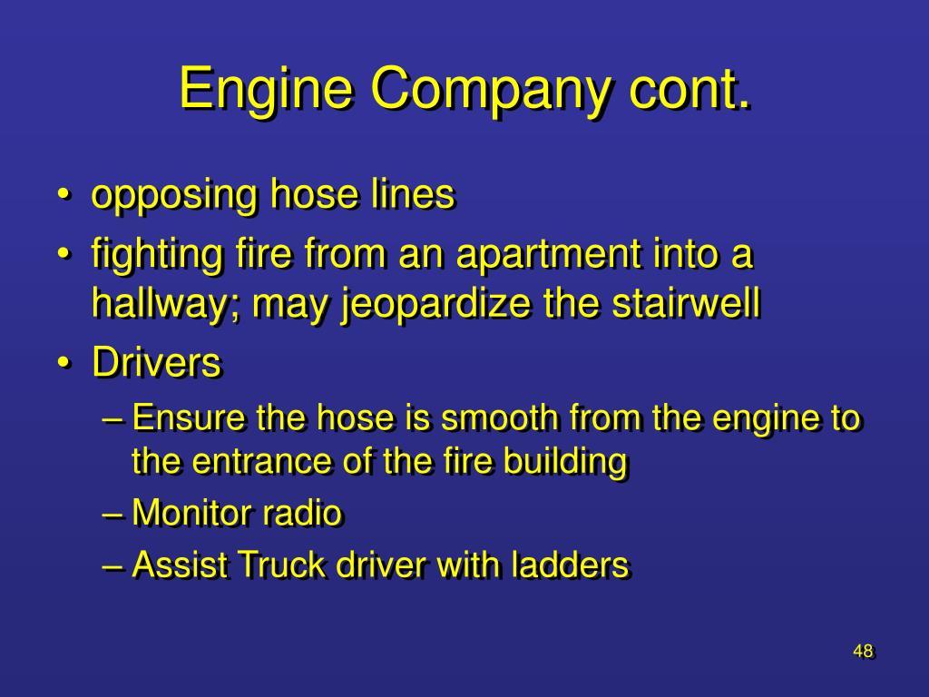 Engine Company cont.