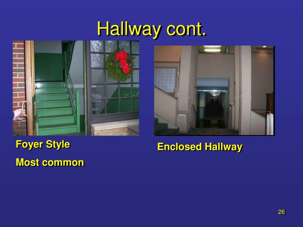 Hallway cont.