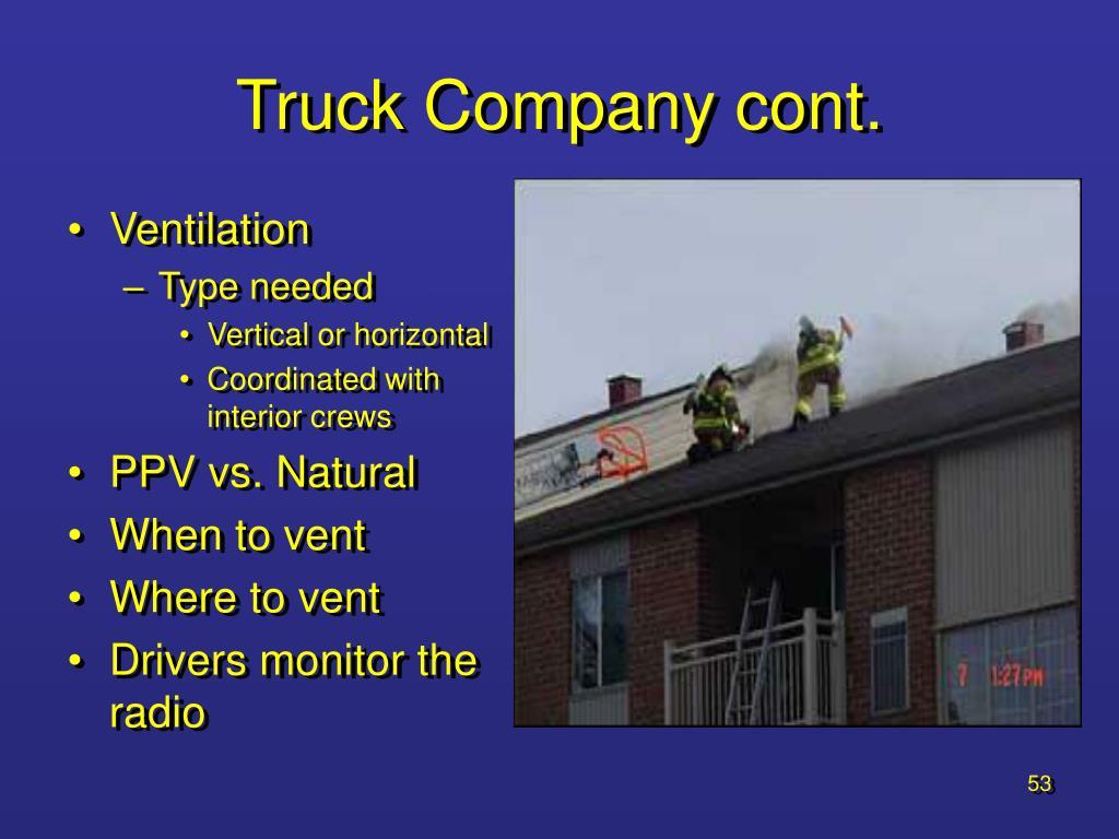 Truck Company cont.