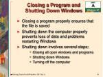 closing a program and shutting down windows