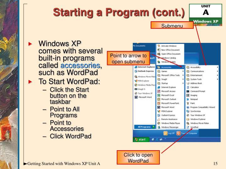 Starting a Program (cont.)