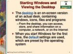 starting windows and viewing the desktop