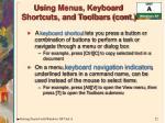 using menus keyboard shortcuts and toolbars cont
