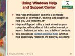 using windows help and support center