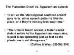 the plantation drawl vs appalachian speech