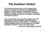 the southern dialect