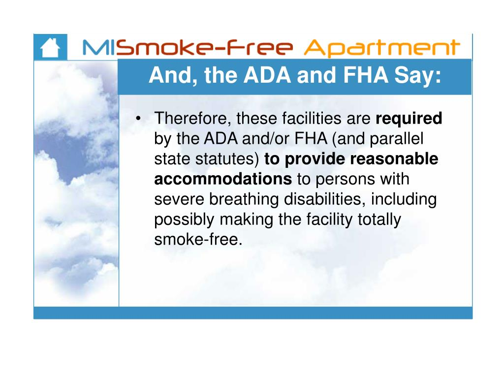 And, the ADA and FHA Say: