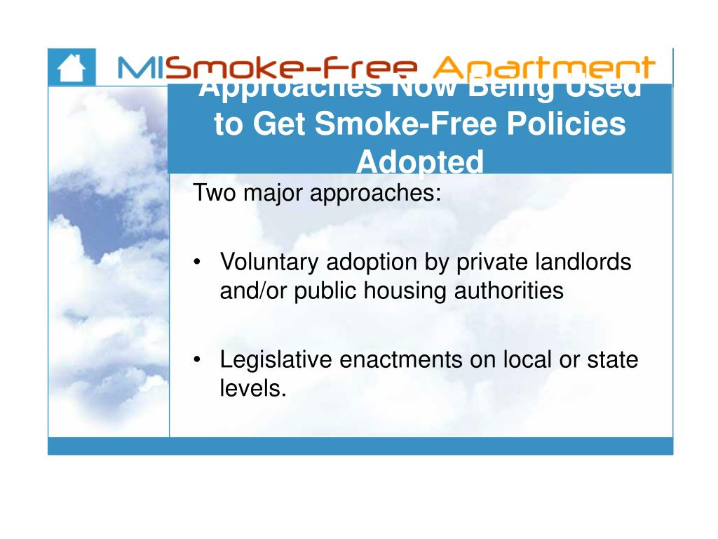 Approaches Now Being Used to Get Smoke-Free Policies Adopted