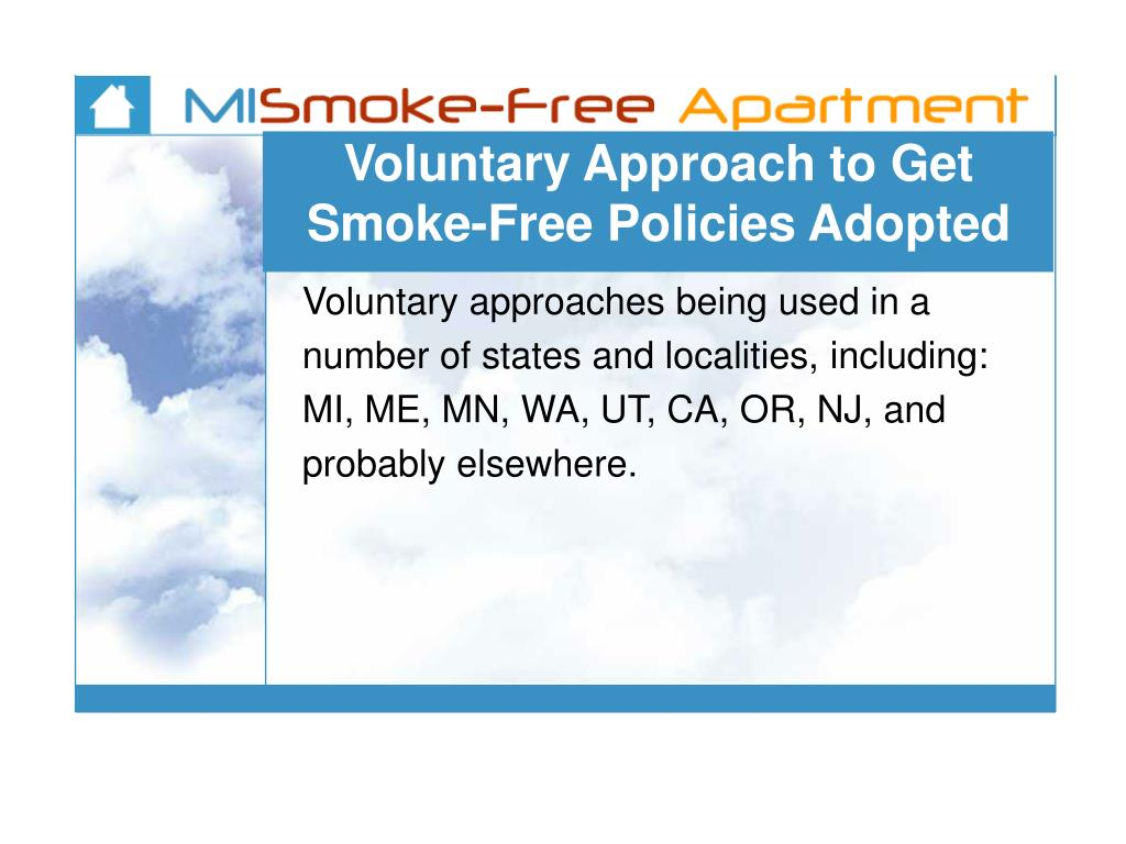 Voluntary Approach to Get Smoke-Free Policies Adopted