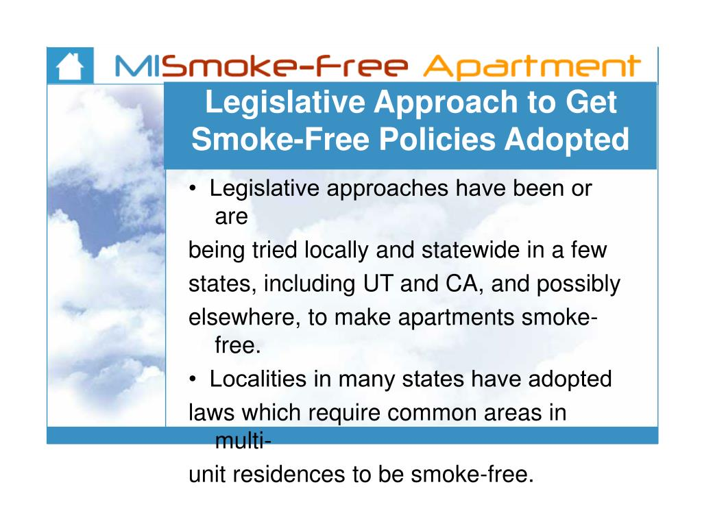 Legislative Approach to Get Smoke-Free Policies Adopted