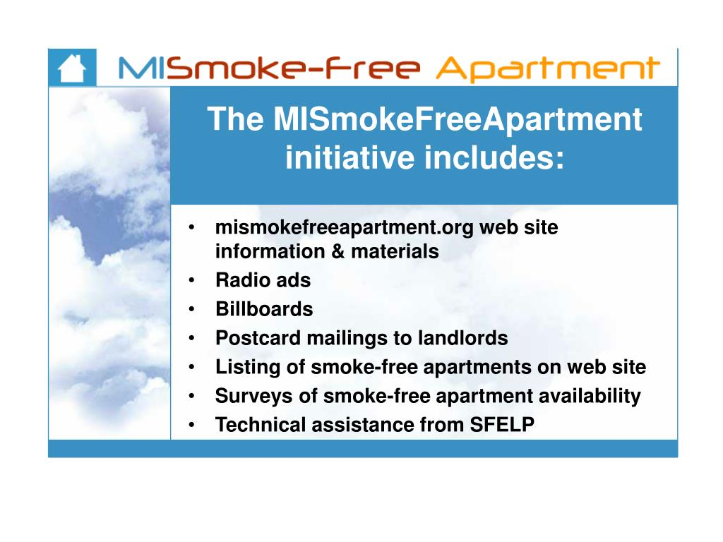The MISmokeFreeApartment initiative includes:
