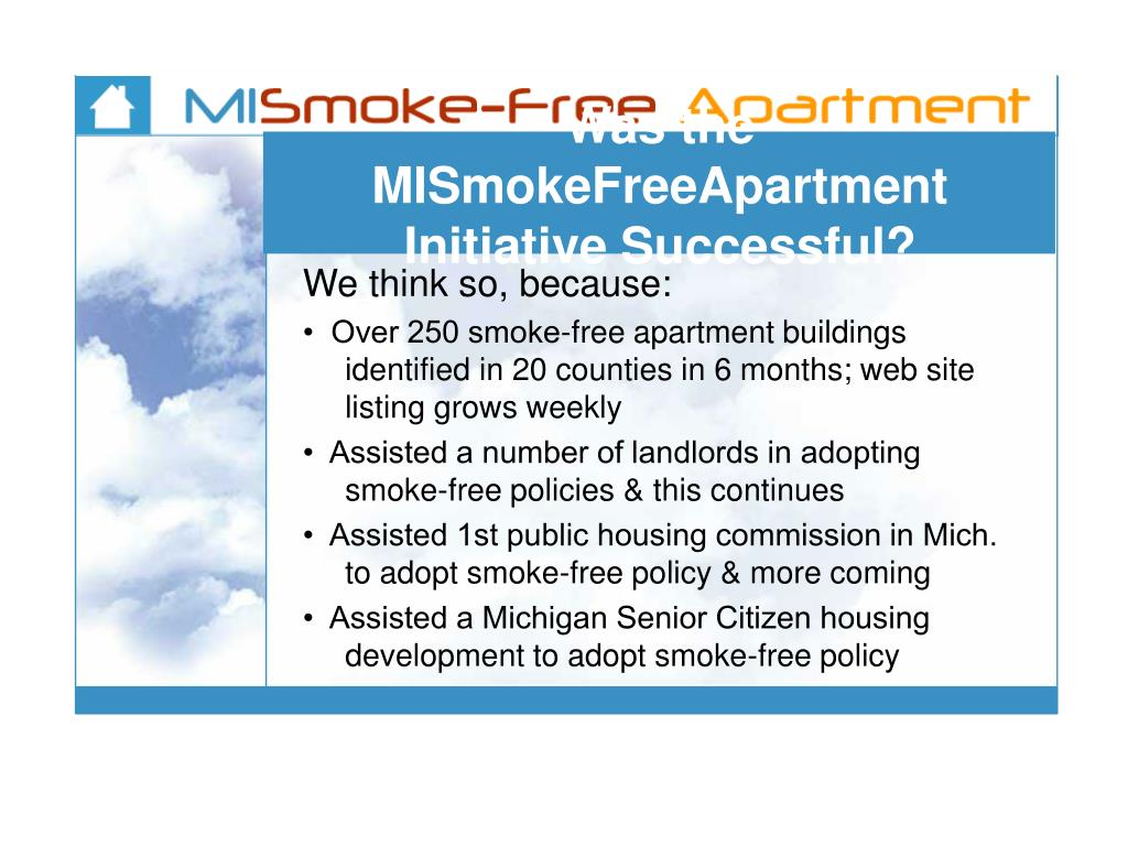 Was the MISmokeFreeApartment Initiative Successful?