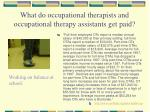what do occupational therapists and occupational therapy assistants get paid