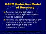 harm reduction model of recovery