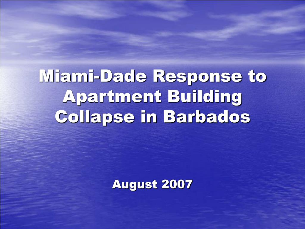 miami dade response to apartment building collapse in barbados l.