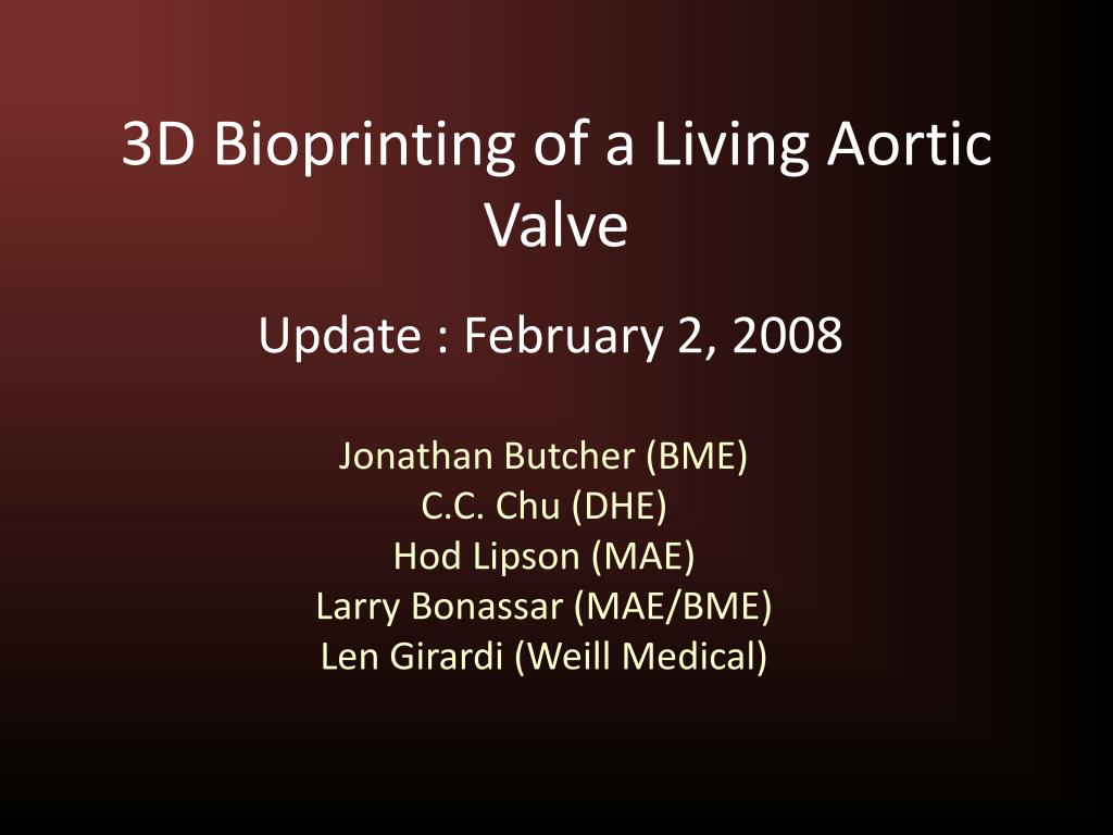 3d bioprinting of a living aortic valve l.