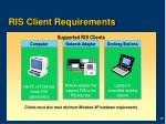 ris client requirements