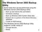 the windows server 2003 backup utility