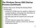 the windows server 2003 startup process continued