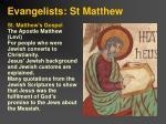 evangelists st matthew