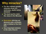 why miracles
