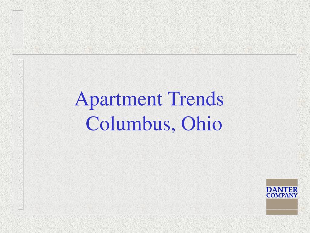 Apartment Trends                               Columbus, Ohio