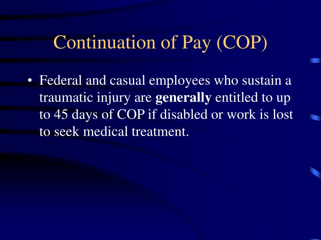 Continuation of Pay (COP)
