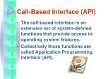 call based interface api