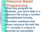 resource based programming
