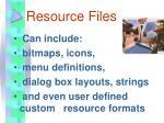 resource files