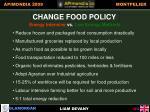 change food policy