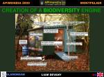 creation of a biodiversity engine