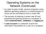 operating systems on the network continued