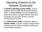 operating systems on the network continued1