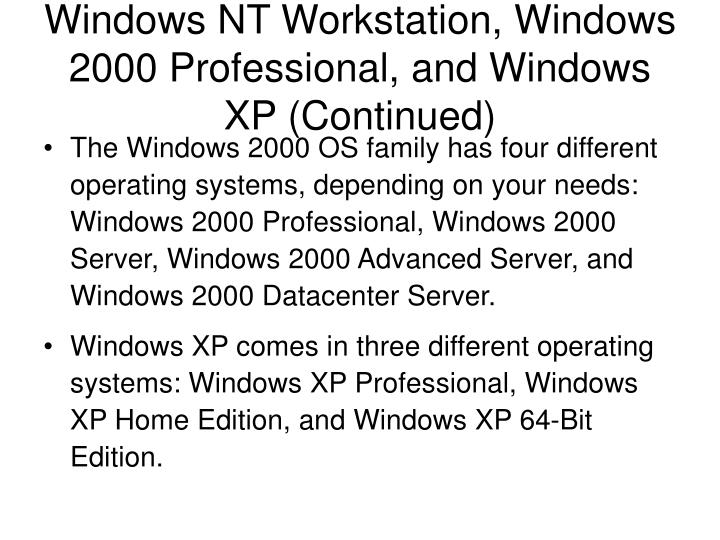 Windows NT Workstation, Windows 2000 Professional, and Windows XP (Continued)