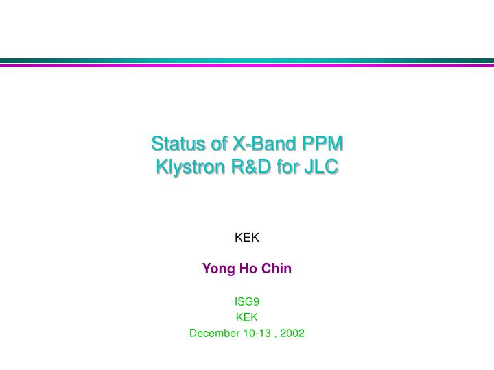 status of x band ppm klystron r d for jlc n.